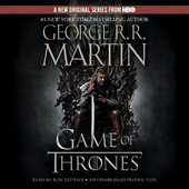 George R. R. Martin - A Game of Thrones: A Song of Ice and Fire, Book I (Unabridged) artwork